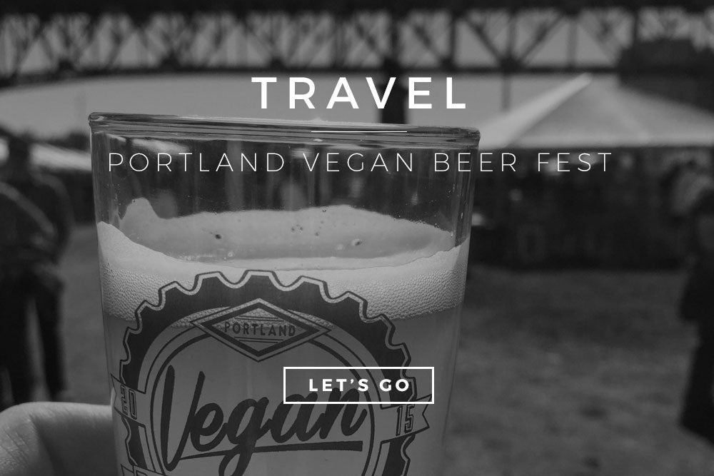 Travel: Portland Vegan Beer Fest