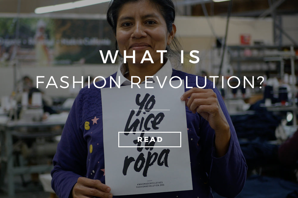 What is Fashion Revolution Week?