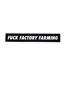 Fuck Factory Farming Sticker
