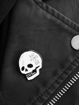 Eat Plants or Die Pin