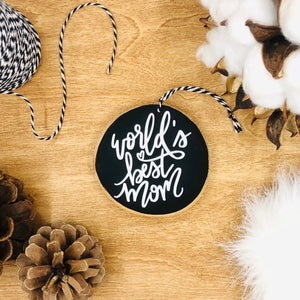 'World's Best Mom' - Wood Slice Ornament
