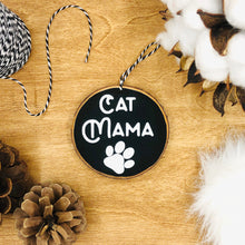 Load image into Gallery viewer, 'Cat Mama' - Wood Slice Ornament