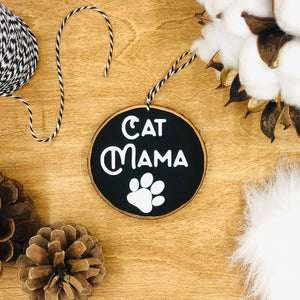 'Cat Mama' - Wood Slice Ornament