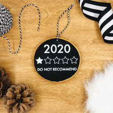 Load image into Gallery viewer, '2020 One Star Review' - Wood Slice Ornament