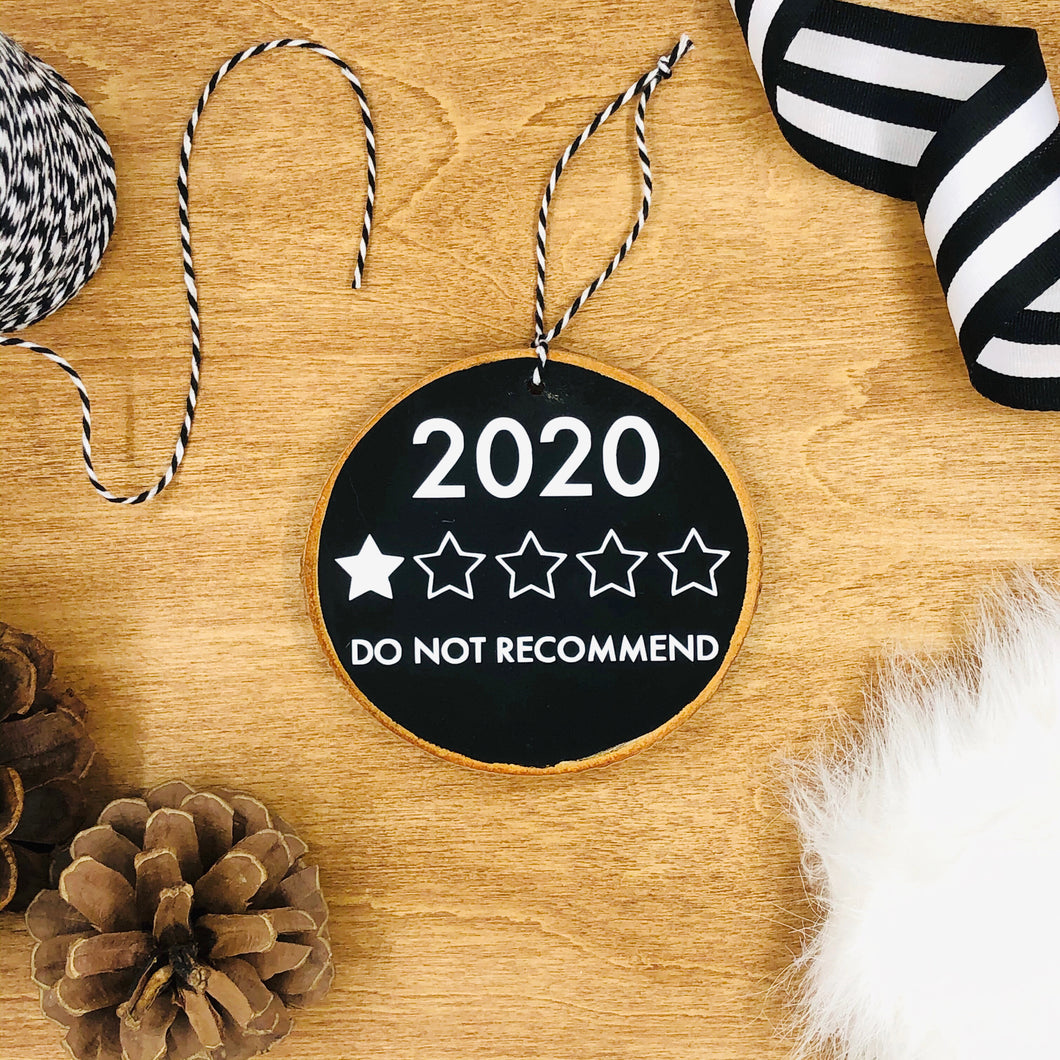 '2020 One Star Review' - Wood Slice Ornament