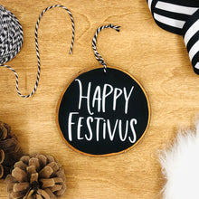 Load image into Gallery viewer, 'Happy Festivus' - Wood Slice Ornament