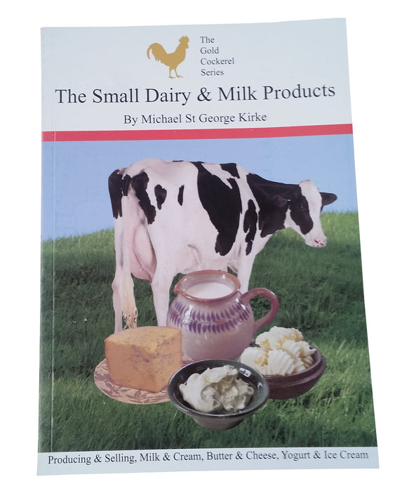 THE SMALL MILK & DAIRY PRODUCT S- by Michael St George Kirke
