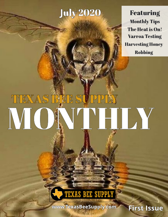 Texas Bee Supply Monthly Magazine - July 2020