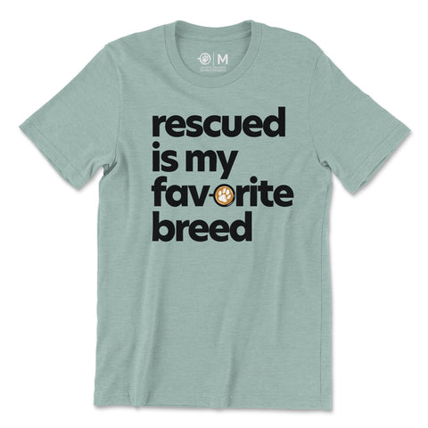 Rescued is my favorite breed - Unisex Dusty Blue T-Shirt - Brews & Rescues Coffee Co.