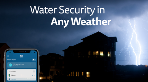 Water Security in Any Weather - with Flo by Moen