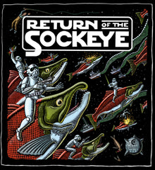 Return of the Sockeye T-Shirt