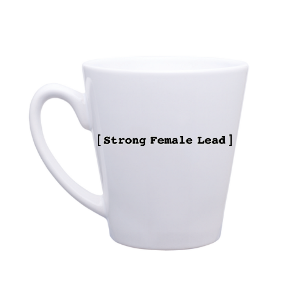 [Strong Female Lead] Latte Mug