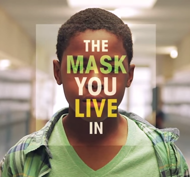 The Mask You Live In Whole School License—DVD, PDF Curriculum, & PPR