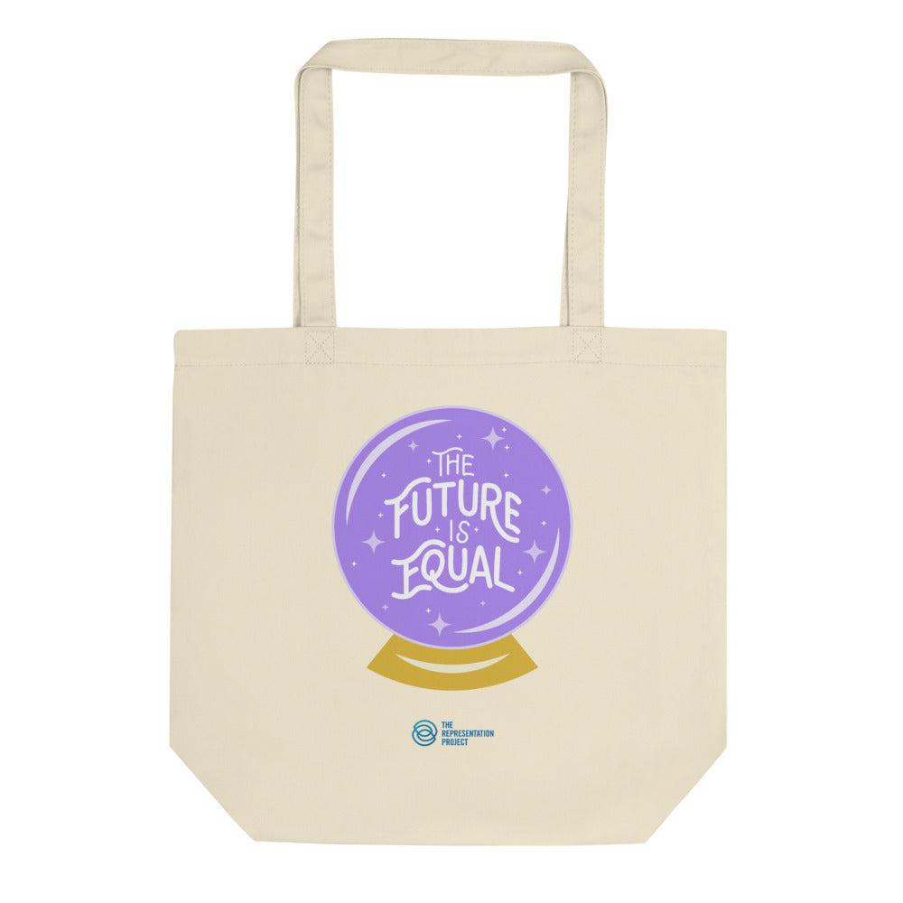 The Future Is Equal Eco Tote Bag