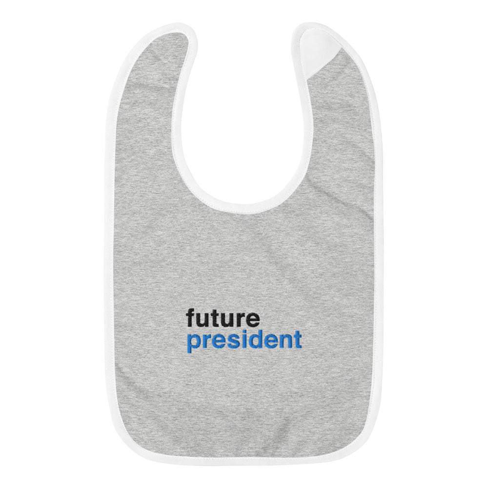 Future President Embroidered Baby Bib