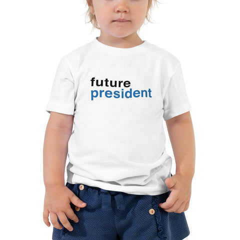 Future President Toddler Short Sleeve Tee