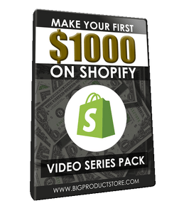 Make Your First $1K on Shopify