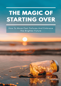 How To Start Over From Failure