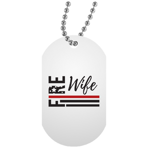 FIRE WIFE FLAG White Dog Tag
