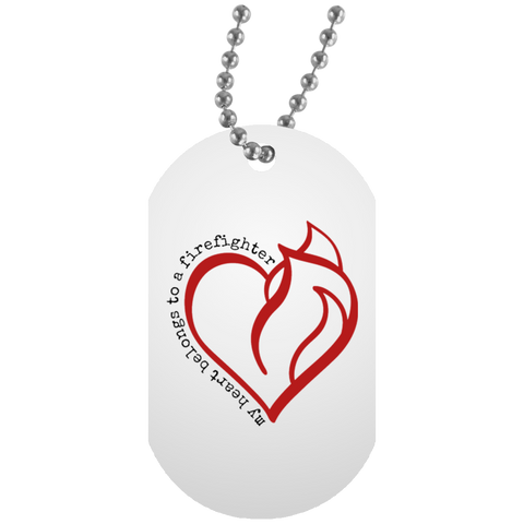 MY HEART BELONGS TO A FF White Dog Tag
