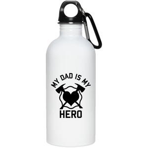 My Dad is my Hero 20 oz. Stainless Steel Water Bottle 23663