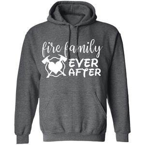 Fire Family Ever After  Pullover Hoodie by Gildan