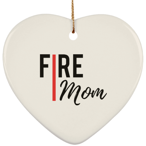 FIRE MOM Ceramic Heart Ornament