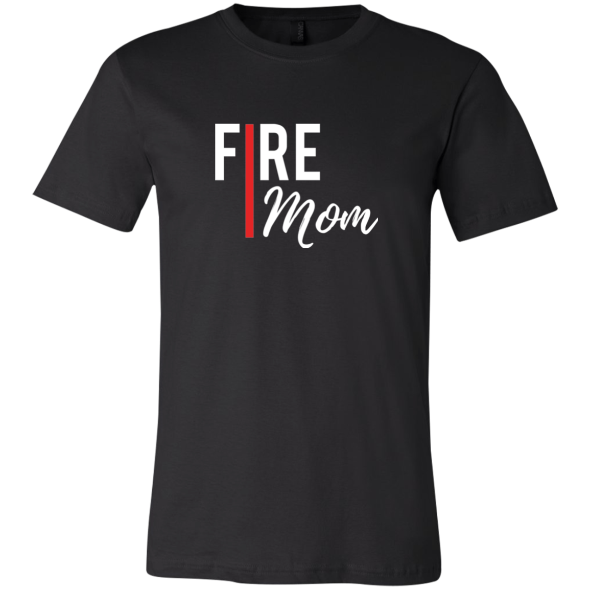 Fire Mom Bella + Canvas UNISEX Jersey Short-Sleeve T-Shirt