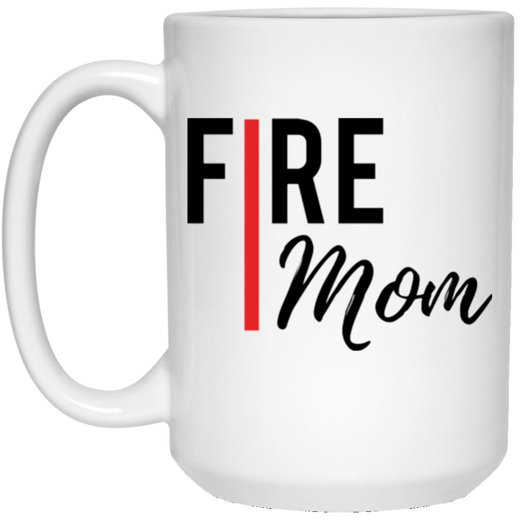 Fire MOM 15 oz Mug White