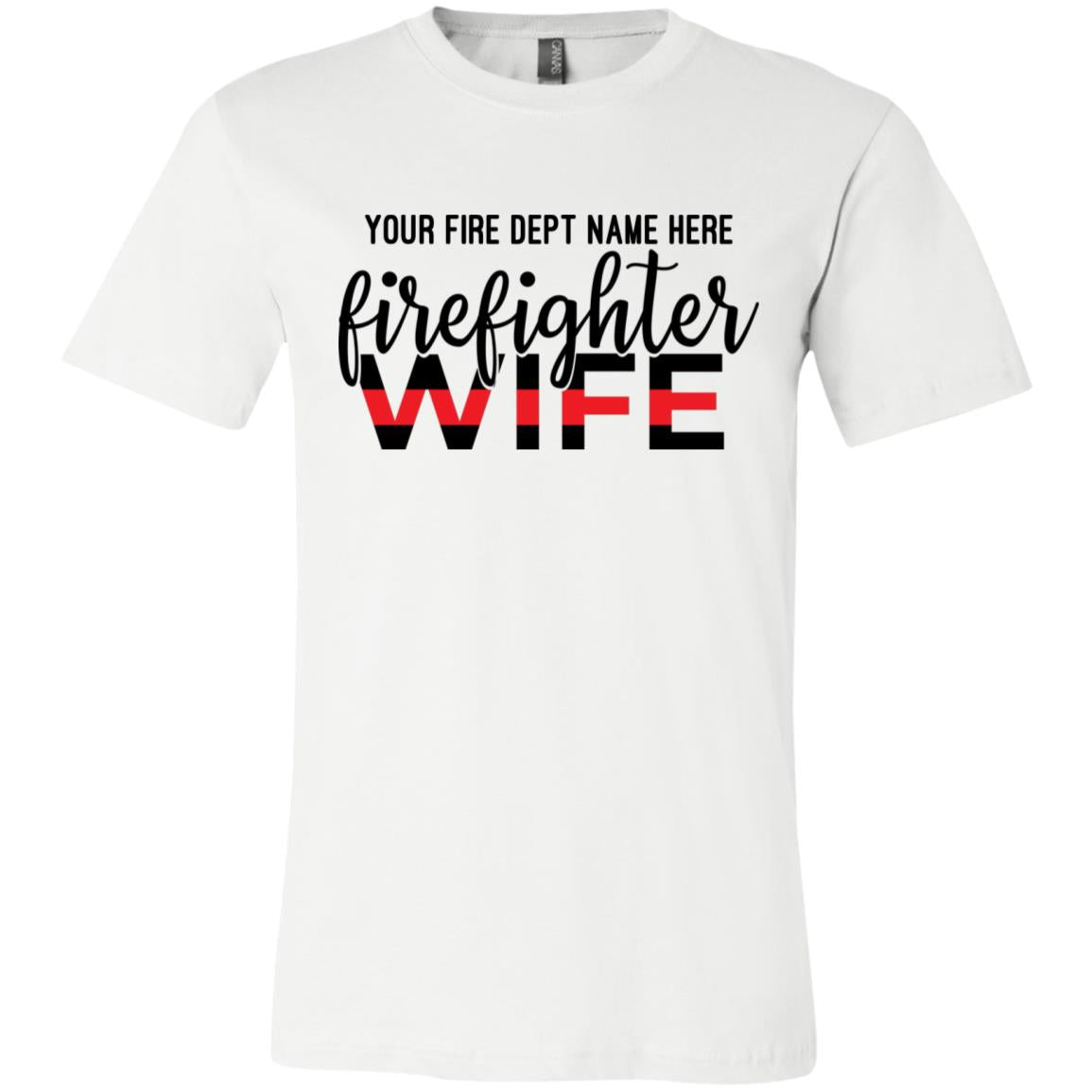 Personalized Fire Wife Line Bella + Canvas Unisex Jersey Short-Sleeve T-Shirt 3001C