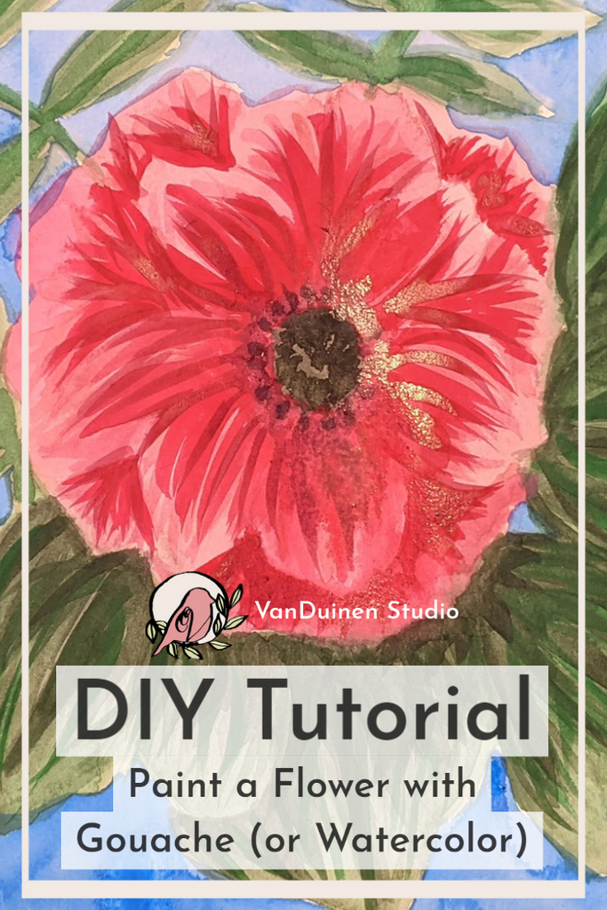 DIY Tutorial: Paint a Flower and Foliage with Gouache (or Watercolor)