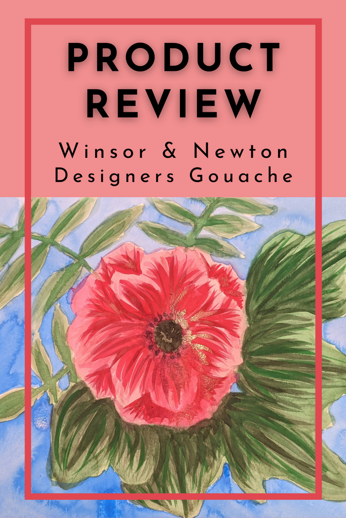 Product Review: Winsor & Newton Designers Gouache