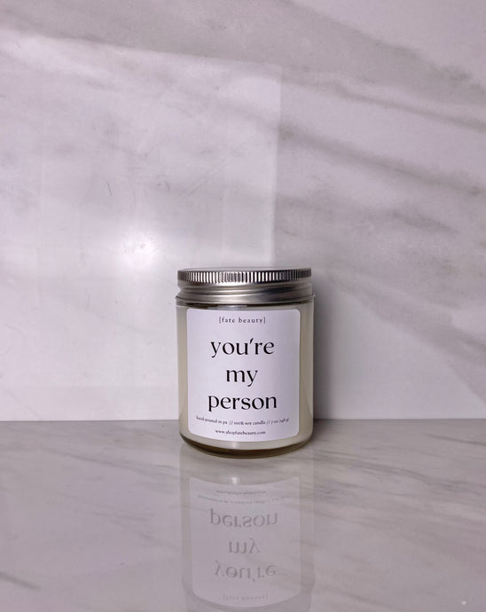 You're My Person Classic Candle - FATE Beauty