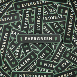 Evergreen Sticker