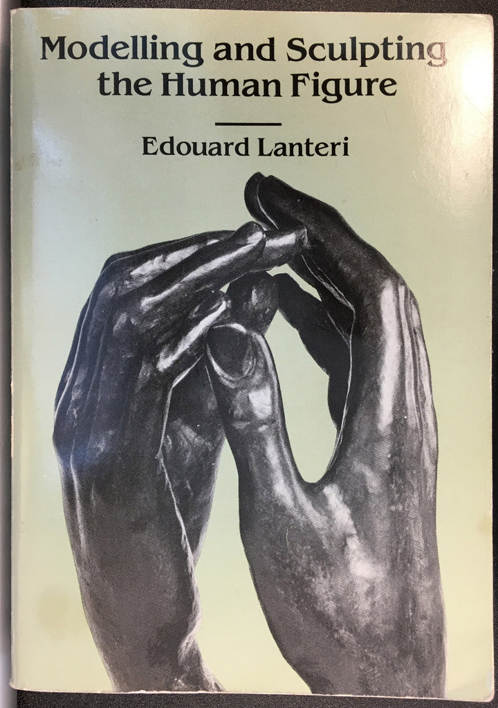 scanned tan book cover of Modelling and Sculpting the Human Figure by Edouard Lanteri with sculpture detail of two bronze hands