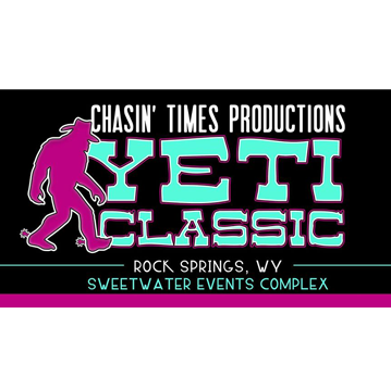 June 4th-6th 2021 YETI Classic Futurity and Maturity in Rock Springs Wyoming