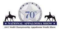 70th National Appaloosa Horse Show (APHC) / 2017 World Championship Appaloosa Youth Show (June 26 – July 8, 2017) Fort Worth, Texas