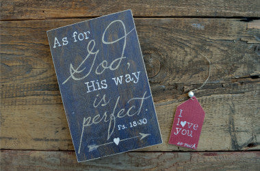 His Way is Perfect Wood Scripture Art