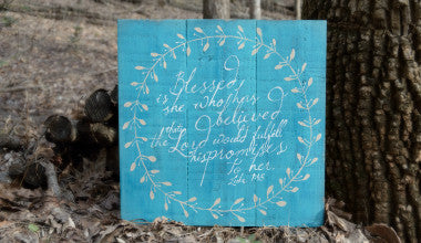 Blessed is She Wood Scripture Art