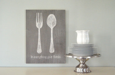 "Fork & Spoon ""In Everything Give Thanks"" Wood Sign"