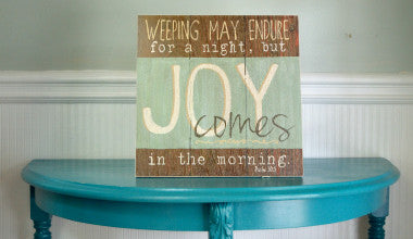 Joy Comes in the Morning Wood Scripture Art