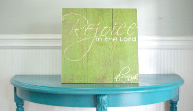 Rejoice in the Lord Wood Scripture Art
