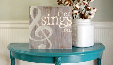 Then Sings My Soul Wood Art