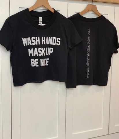 Wash Hands Mask Up Be Nice - Cropped Women's T-Shirt