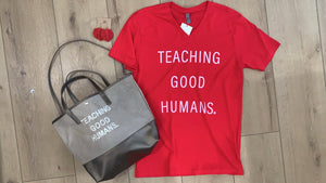Teaching Good Humans Tote & Pouch