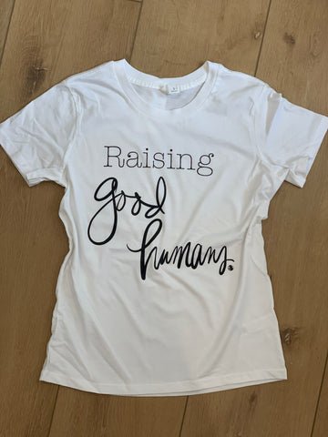 Raising Good Humans women's t-shirt