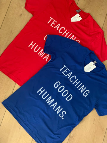 Teaching Good Humans unisex adult t-shirt