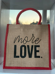 More Love - Jute Tote
