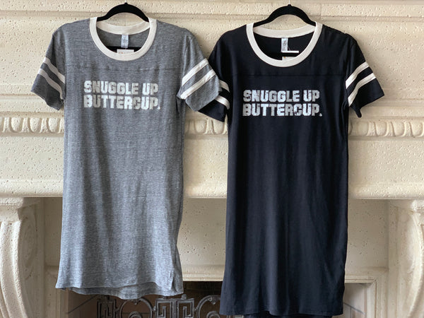 Snuggle Up Buttercup - Nightshirt