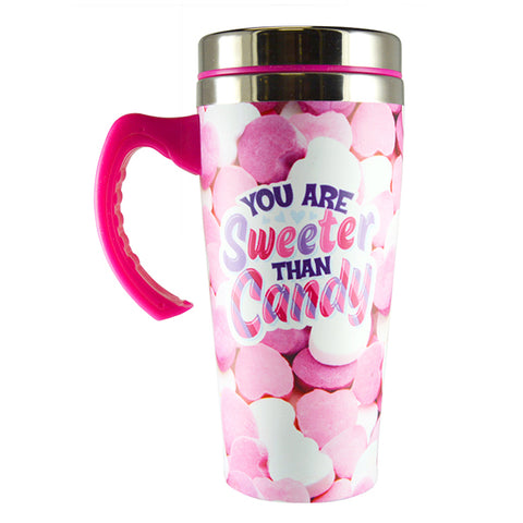 You Are Sweeter Than Candy Travel Coffee Mug